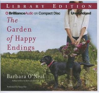 Garden of Happy Endings, The: A Novel (2013)