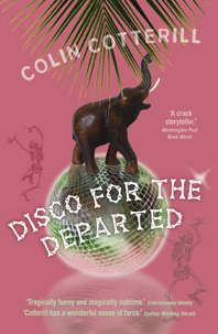 Disco For The Departed (Dr. Siri Paiboun, #3)  by  Colin Cotterill