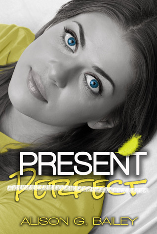 Present Perfect (Perfect, #1)