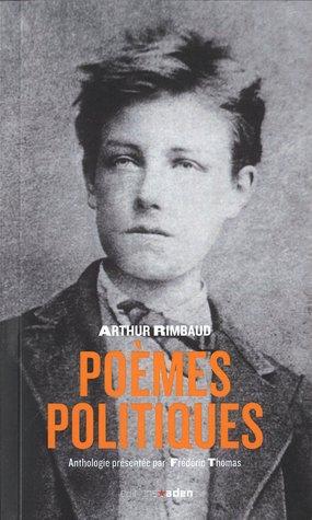 Poèmes politiques Arthur Rimbaud