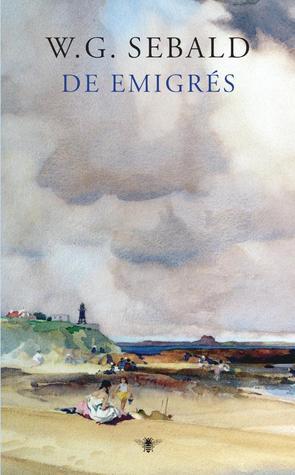 De Emigrés  by  W.G. Sebald