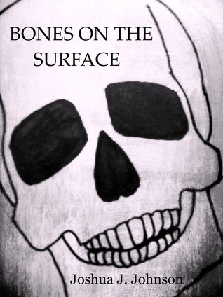 https://www.goodreads.com/book/show/17369803-bones-on-the-surface