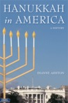 Hanukkah in America: A History