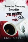 Thursday Morning Breakfast (and Murder) Club