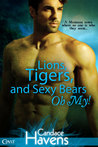 Lions, Tigers, and Sexy Bears Oh My! (Take It Like a Vamp, #2)