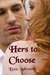 Hers to Choose (Book 1)