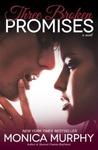 Three Broken Promises (One Week Girlfriend, #3)