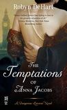 The Temptations of Anna Jacobs (Dangerous Liaisons, #2)