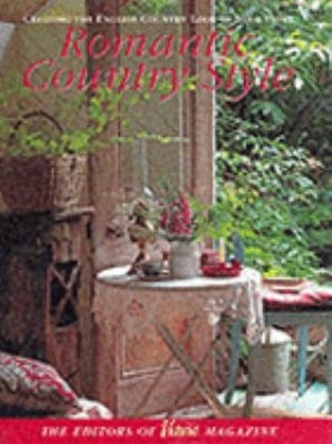 Romantic country style creating the english country look for Victoria magazine low country style