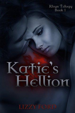 Katie's Hellion (Rhyn Trilogy, #1)