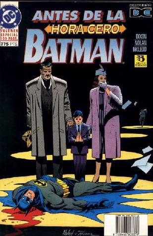 Batman - Antes de la Hora Cero  by  Chuck Dixon