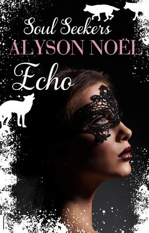 Echo – Alyson Noël