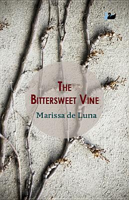 The Bittersweet Vine