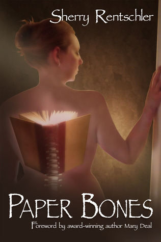 Paper Bones by Sherry Rentschler