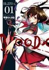 Blood-C, Vol. 01 (Blood-C, #1)