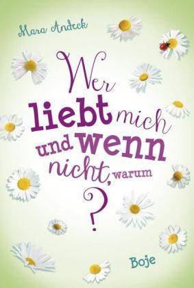 Wer liebt mich und wenn nicht warum (Lilias Tagebuch, #2)