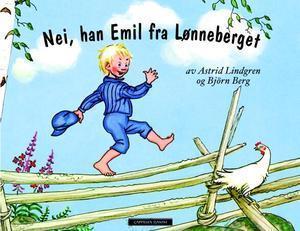 Nei, han Emil fra Lønneberget  by  Astrid Lindgren