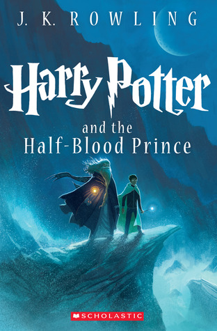 Harry Potter and the Half-Blood Prince (Harry Potter, #6)
