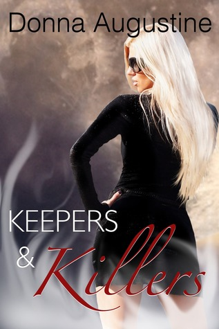Keepers and Killers (Alchemy #2)  - Donna Augustine