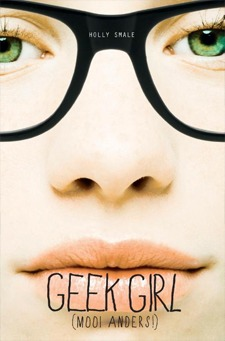 Geek Girl – Holly Smale