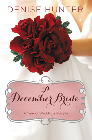 A December Bride by Denise Hunter