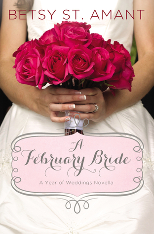 A February Bride by Betsy St. Amant