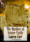 The Murders at Astaire Castle (Mac Faraday Mystery #5)