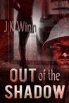 Out of the Shadow, The Shadow Series, Book 1