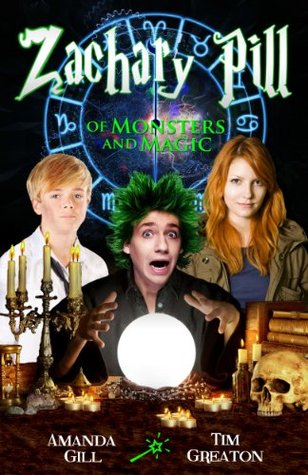 Zachary Pill: Of Monsters and Magic (Wizard Dragon series #1)