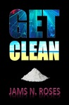 Get Clean by Jams N. Roses