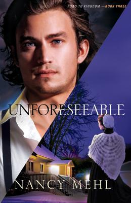 Unforeseeable by Nancy Mehl