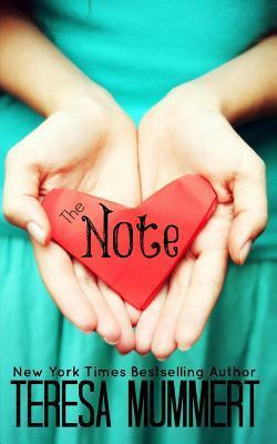 The Note - Theresa Mummert