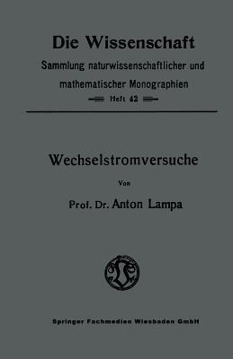 Wechselstromversuche Anton Lampa
