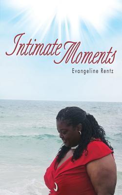 Intimate Moments Evangeline Rentz