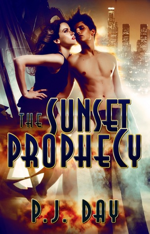 Love & Armageddon (The Sunset Prophecy, #1)  by  P.J. Day