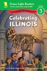 Celebrating Illinois: 50 States to Celebrate