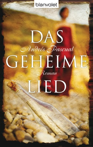 Das geheime Lied  by  Andrés Pascual