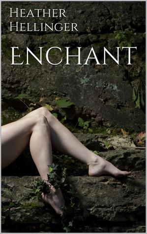Enchant  by  Heather Hellinger