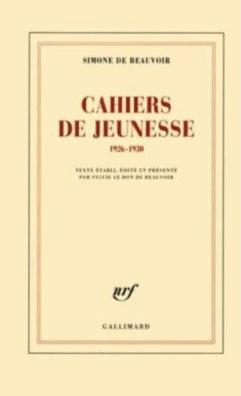 Cahiers de jeunesse: 1926-1930 Simone de Beauvoir