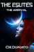 The Arrival (The Eslite Chronicles, #1) by C.M. Doporto