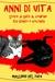 Anni di vita. Storie di gatti al confine tra istinto e volontà
