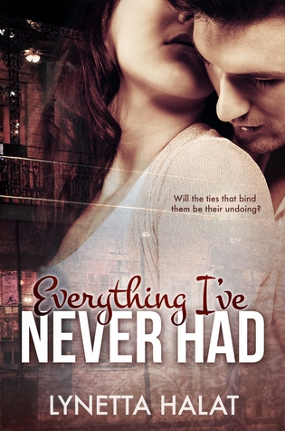 Everything I've Never Had (2013)