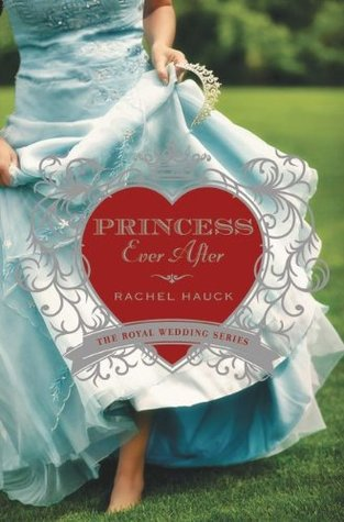 Princess Ever After (Royal Wedding, #2)