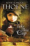 Take This Cup (The Jerusalem Chronicles #2)