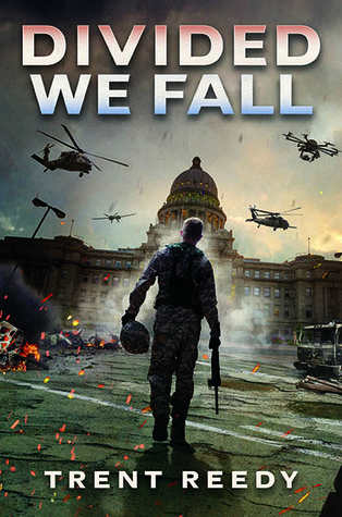 Divided We Fall by Trent Reedy