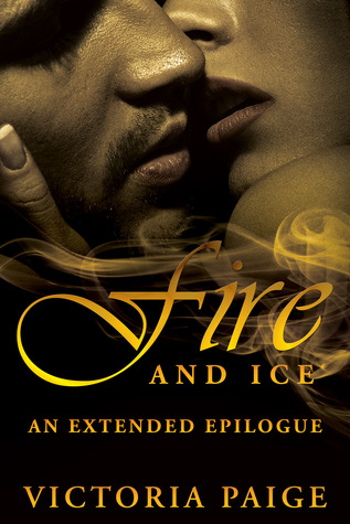 Fire and Ice: An Extended Epilogue by Victoria Paige