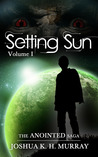 Setting Sun Vol I (Anointed, #1)