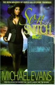 Son of a Snitch 3: The Reincarnation of Snitch Killer Jessie Thompson Michael Evans