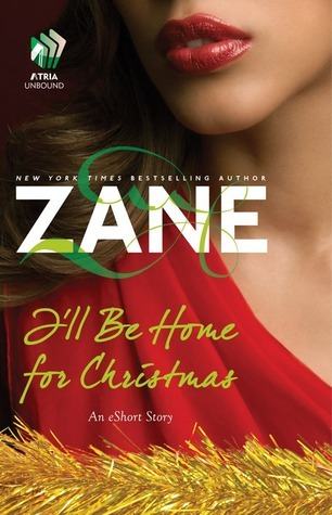 Zane's I'll Be Home for Christmas: An eShort Story