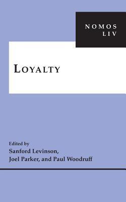 Loyalty: Nomos LIV Sanford Levinson